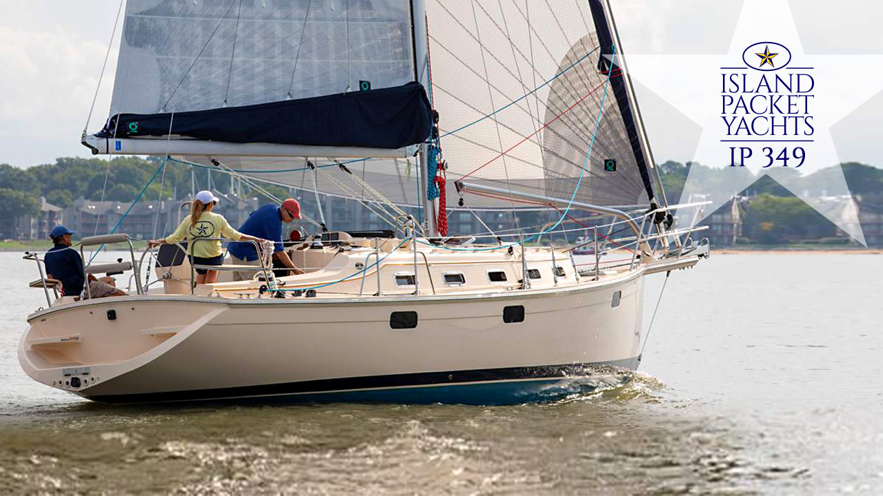 Island Packet Yachts For Sale | Official Dealer California Yacht Sales